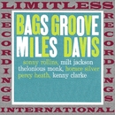 Bags Groove/Miles Davis