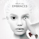 Embraces EP/Nacim Ladj