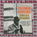 Good Old Broadway/Coleman Hawkins