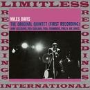 The Original Quintet, First Recording/Miles Davis