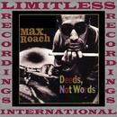 Deeds, Not Words/Max Roach