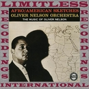 Afro\American Sketches/Oliver Nelson