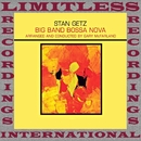 Big Band Bossa Nova/Stan Getz
