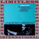Undercurrent/Kenny Drew