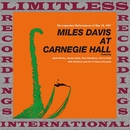 At Carnegie Hall Complete/Miles Davis