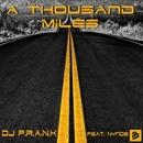 A Thousand Miles [feat. Nynde]/DJ F.R.A.N.K