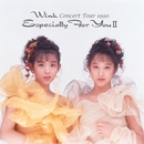 Wink CONCERT TOUR 1990 ~Especially For You II~/Wink