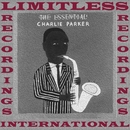 The Essential/Charlie Parker