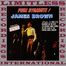 Pure Dynamite! Live at the Royal/James Brown & The Famous Flames
