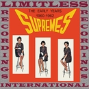 The Early Years/The Supremes