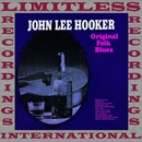 Original Folk Blues/John Lee Hooker