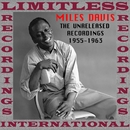 The Unreleased Recordings, 1955-1963/マイルス・デイヴィス