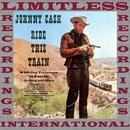 Ride This Train/JOHNNY CASH