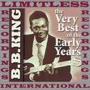 The Very Best Of The Early Years/B.B. King