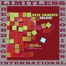 Getz/Gilberto Deluxe/Stan Getz & Joao Gilberto