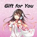 Gift for You feat.kokone/moguwanP