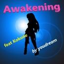 awakening feat.kokone/youdream