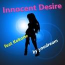 innocent desire feat.kokone/youdream