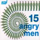 15 ANGRY MEN / 15人の怒れる男たち/カジヒデキ