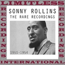 The Rare Recordings, 1951-1954/Sonny Rollins