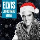 Elvis - Christmas Blues/Elvis Presley