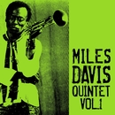 Miles Davis - Quintet Vol. 1/マイルス・デイヴィス