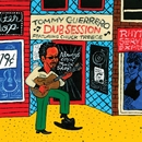 Dub Session/Tommy Guerrero