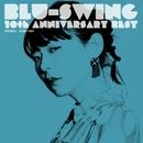 BLU-SWING 10th ANNIVERSARY BEST/BLU-SWING