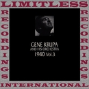 In Chronology 1940 Vol. 3/Gene Krupa
