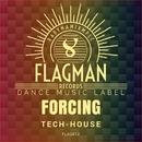 Forcing Tech House/Oxyenen & Dura & Oziriz & Sokol & Flagman Djs & Yell Of Bee & Techno Red & Solonto Soles & Limo Isadro