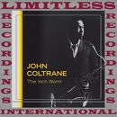 The Inch Worm (Live)/John Coltrane