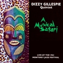 A Musical Safari/Dizzy Gillespie