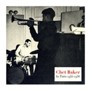 In Paris 1955-1956/Chet Baker