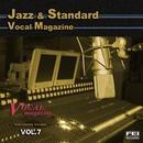 ジャズ・スタンダード ボーカルマガジンVOL.7<インストゥルメント>/FEI