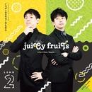 juiCy fruiTs/Lite Show Magic
