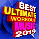 Best Ultimate Workout Music 2019/Workout Remix Factory