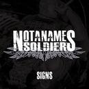 signs/NOT A NAME SOLDIERS