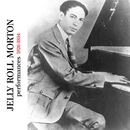 Performances 1926-1934/Jelly Roll Morton