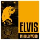 Elvis In Hollywood/Elvis Presley