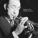 Whistlin' The Blues/Muggsy Spanier