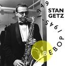 Bebop 1945-1949/Stan Getz