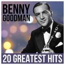 Benny Goodman - 20 Greatest Hits/Benny Goodman