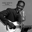 The Blues/Josh White