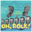 Oh, Rock! Live In Sweden, 1953/Lionel Hampton