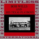 Bob Wills & His Texas Playboys/Bob Wills & His Texas Playboys