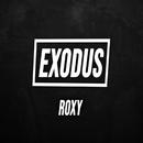 Exodus/Roxy