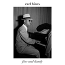 Fine and Dandy/Earl Hines