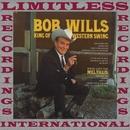 King of Western Swing/Bob Wills