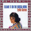 Blame It on the Bossa Nova/Eydie Gorme