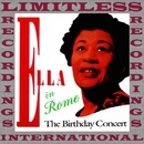 Ella in Rome, The Birthday Concert/Ella Fitzgerald